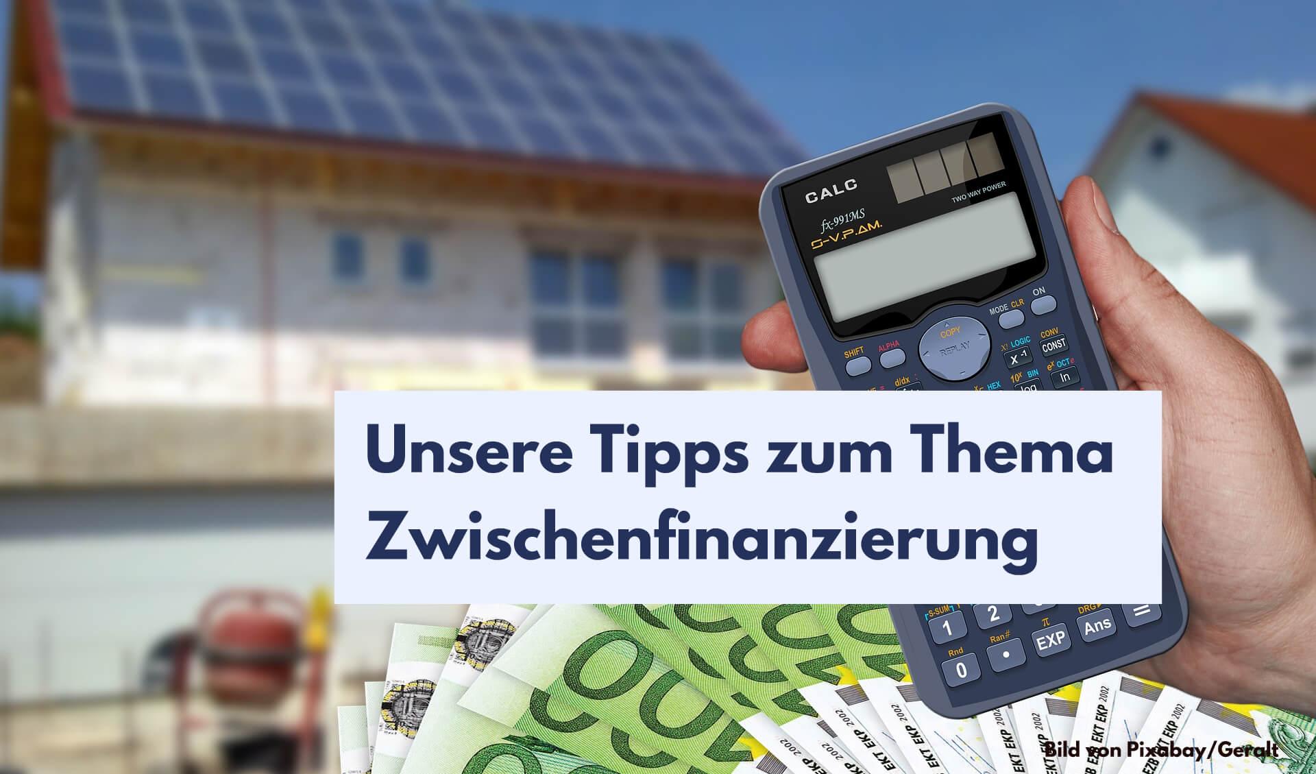 Tipps zur Zwischenfinanzierung